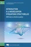 Lili Zheng et Michel Plaisent - Introduction à la modélisation d'équations structurelles - AMOS dans la recherche en gestion.