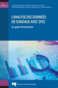 Lili Zheng et Michel Plaisent - L'analyse des données de sondage avec SPSS - Un guide d'introduction.