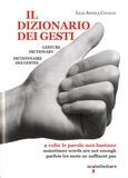 Lilia Angela Cavallo - Il dizionario dei gesti.