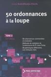 Lilia BakirKhodja-Chorfa et Jean Calop - 50 Ordonnances à la loupe - Tome 2.