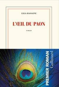 Téléchargement gratuit de nouveaux livres audio mp3 L'oeil du paon en francais PDF par Lilia Hassaine