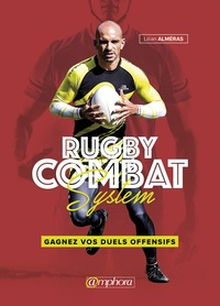 Rugby combat system - Gagnez vos duels offensifs.pdf