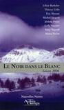 Lilian Bathelot et Thierry Crifo - Le Noir dans le Blanc - Saison 2006.