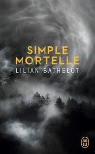 Lilian Bathelot - Simple mortelle.