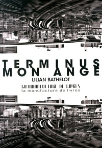 Lilian Bathelot - Terminus mon ange.