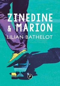 Lilian Bathelot - Zinedine et Marion.
