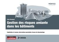 Lilian Bousquet - Gestion des risques amiante dans les bâtiments - Exploitation et cession, interventions ponctuelles, travaux de désamiantage.