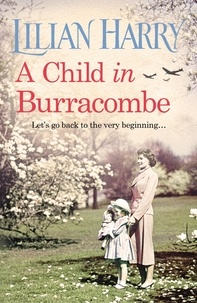 Lilian Harry - A Child in Burracombe.