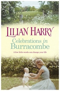 Lilian Harry - Celebrations in Burracombe.