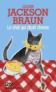 Lilian Jackson Braun - Le chat qui disait cheese.
