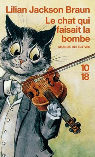 https://products-images.di-static.com/image/lilian-jackson-braun-le-chat-qui-faisait-la-bombe/9782264043894-475x500-1.jpg