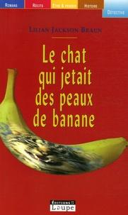 Lilian Jackson Braun - Le chat qui jetait des peaux de banane.