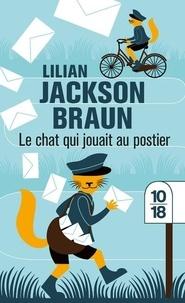 Lilian Jackson Braun - Le chat qui jouait au postier.