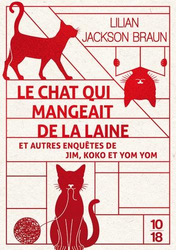 https://products-images.di-static.com/image/lilian-jackson-braun-le-chat-qui-mangeait-de-la-laine-et-autres-enquetes-de-jim-koko-et-yom-yom/9782264073945-475x500-1.jpg