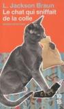 Lilian Jackson Braun - Le chat qui sniffait de la colle.