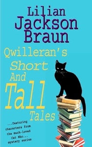 Lilian Jackson Braun - Qwilleran's Short and Tall Tales.