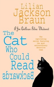 Lilian Jackson Braun - The Cat who Could Read Backwards.