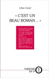 "Lilian Lloyd - ""C'est un beau roman "" de lilian lloyd."
