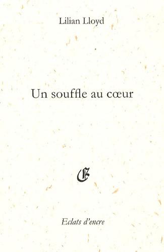 Lilian Lloyd - Un souffle au coeur.