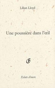 Lilian Lloyd - Une poussière dans l'oeil.