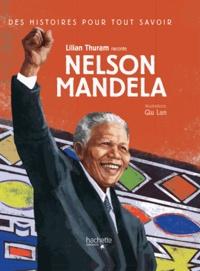 Lilian Thuram - Des histoires pour tout savoir - Nelson Mandela.
