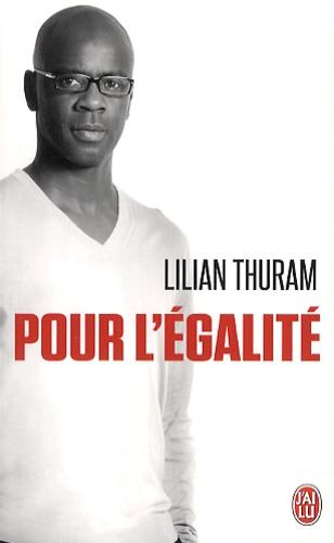 Lilian Thuram - Pour l'égalité.
