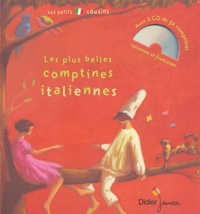 Liliana Brunello - Les plus belles comptines italiennes. 1 CD audio