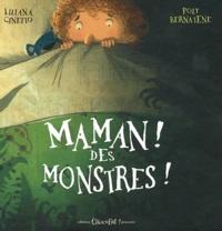 Liliana Cinetto et Poly Bernatene - Maman ! Des monstres !.
