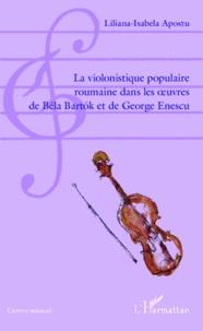 Galabria.be La violonistique populaire roumaine dans les oeuvres de Béla Bartok et de George Enescu Image