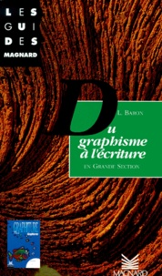 Deedr.fr Du graphisme à l'écriture en grande section Image