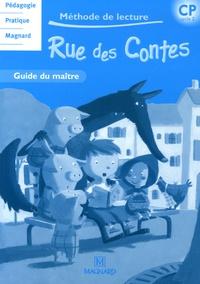 Liliane Baron et Angélique Condominas - Méthode de lecture Rue des contes CP cycle 2 - Guide du maître.