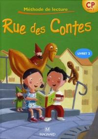 Liliane Baron et Angélique Condominas - Rue des Contes CP Cycle 2 - Livret 2, Méthode de lecture.