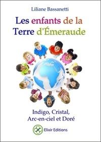Les enfants de la Terre dEmeraude - Indigo, cristal, arc-en-ciel et doré.pdf