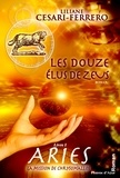 Liliane Césari-Ferrero - Les douze élus de Zeus  : Aries - La mission de Chrysomallos.