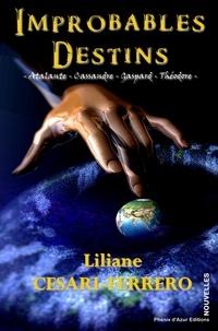 Liliane Cesari - Improbables destins.