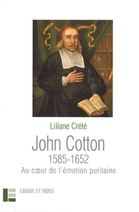 Checkpointfrance.fr John Cotton 1585-1652 - Au coeur de l'émotion puritaine Image