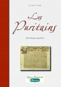 Liliane Crété - Les Puritains - Quel héritage aujourd'hui.