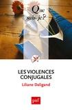 Liliane Daligand - Les violences conjugales.