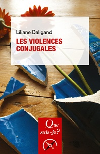 Liliane Daligand - Les violences conjugales.