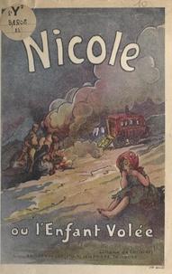 Liliane de Christen - Nicole - Ou L'enfant volée.