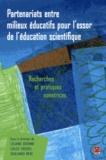 Liliane Dionne et Louis Trudel - Partenariats entre milieux éducatifs pour l'essor de l'éducation scientifique : recherches et pratiques novatrices.