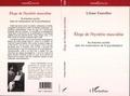 Liliane Fainsilber - Eloge de l'hystérie masculine - Sa fonction secrète dans les renaissances de la psychanalyse.