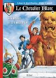 Liliane Funcken et Fred Funcken - Le chevalier blanc Tome 11 : L'héritier de la horde d'or.