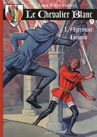 Liliane Funcken et Fred Funcken - Le chevalier blanc Tome 7 : L'agresseur inconnu.