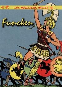 Liliane Funcken et Fred Funcken - Les meilleurs récits de... Tome 47 : .