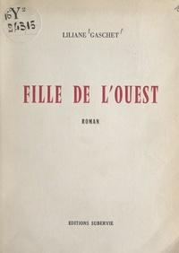 Liliane Gaschet et Jean Prasteau - Fille de l'Ouest.