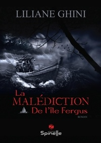 Liliane Ghini - La malédiction de l'île Fergus.
