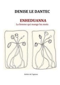 Liliane Giraudon - Enheduanna - La femme qui mange les mots.