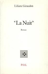 Liliane Giraudon - La Nuit.