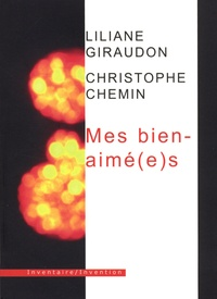 Liliane Giraudon - Mes bien-aimé(e)s.